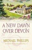 New Dawn Over Devon (The Secrets of Heathersleigh Hall Book #4) (eBook, ePUB)