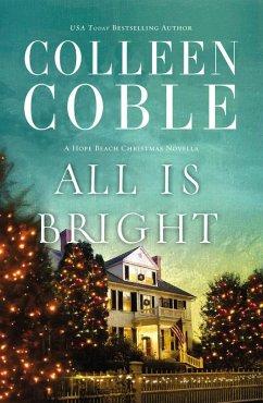 All Is Bright (eBook, ePUB)