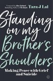 Standing on My Brother's Shoulders (eBook, ePUB)