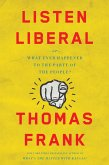 Listen, Liberal (eBook, ePUB)