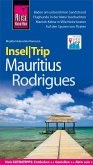 Reise Know-How InselTrip Mauritius und Rodrigues (eBook, PDF)