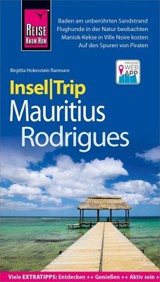Reise Know-How InselTrip Mauritius und Rodrigues (eBook, PDF) - Holenstein Ramsurn, Birgitta