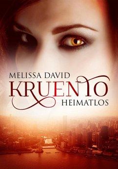 Kruento - Heimatlos (eBook, ePUB) - David, Melissa