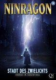 NINRAGON 01: Stadt des Zwielichts (eBook, ePUB)