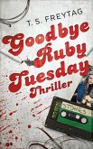 Goodbye Ruby Tuesday (eBook, ePUB)