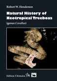 Natural History of Neotropical Treeboas (genus Corallus)