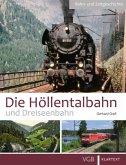 Die Höllentalbahn und Dreiseenbahn