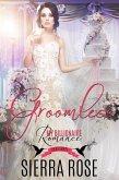 Groomless (My Billionaire Romance, #3) (eBook, ePUB)