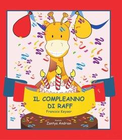 Il Compleanno di Raff (eBook, ePUB)