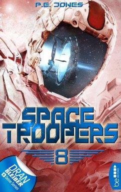 Sprung in fremde Welten / Space Troopers Bd.8 (eBook, ePUB)