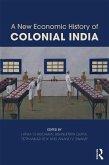 A New Economic History of Colonial India (eBook, ePUB)