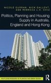 Politics, Planning and Housing Supply in Australia, England and Hong Kong