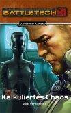 Adel vernichtet 2 - Kalkuliertes Chaos / BattleTech Bd.30