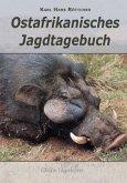 Ostafrikanisches Jagdtagebuch