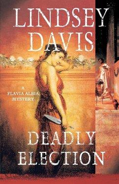Deadly Election - Davis, Lindsey