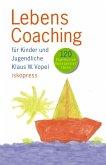 Lebenscoaching für Kinder und Jugendliche