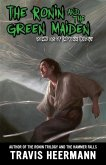 The Ronin and Green Maiden (eBook, ePUB)