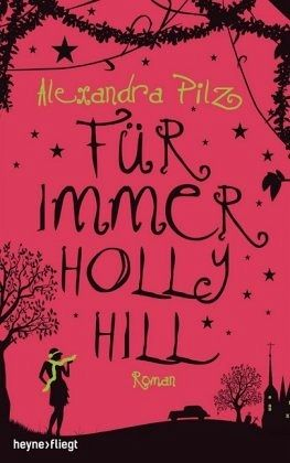 Buch-Reihe Hollyhill von Alexandra Pilz