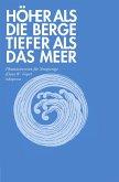 Höher als die Berge, tiefer als das Meer (eBook, PDF)