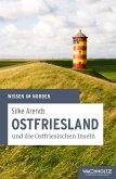 Ostfriesland und die Ostfriesischen Inseln (eBook, ePUB)