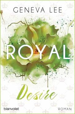 Royal Desire / Royals Saga Bd.2 - Lee, Geneva