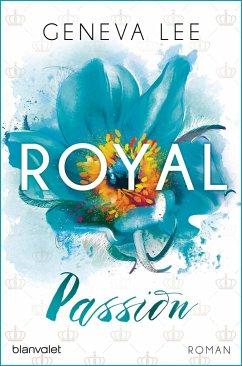 Royal Passion / Royals Saga Bd.1 - Lee, Geneva