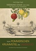 Ferdinand Jühlke (1815-1893) - Ein Leben für den Garten(bau)