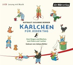 Karlchen für jeden Tag, 2 Audio-CDs - Berner, Rotraut Susanne