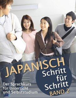 Japanisch Schritt für Schritt Band 2 - Clauß, Martin; Clauß, Maho