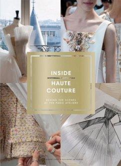 Inside Haute Couture - Sadek, Désirée;De Laubier, Guillaume