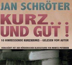 Kurz... und gut!, Audio-CD