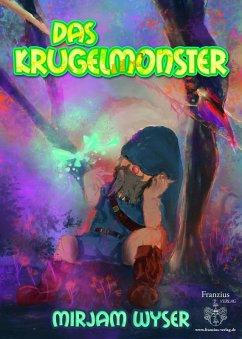 Das Krugelmonster (eBook, ePUB) - Wyser, Mirjam