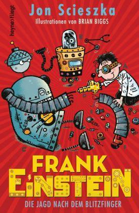 Buch-Reihe Frank Einstein von Jon Scieszka