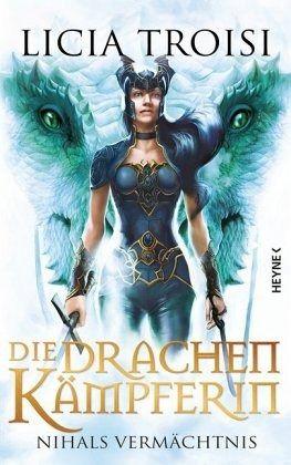 Buch-Reihe Die Drachenkämpferin von Licia Troisi