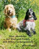 Neue Abenteuer mit Tine und Freddy, den lieben Cockerspanieln (eBook, ePUB)