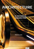 Architecture: A historical Perspective (eBook, ePUB)