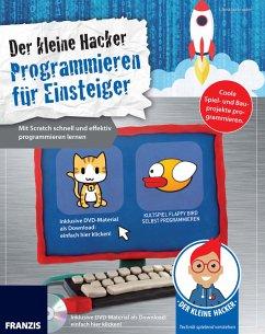 Der kleine Hacker: Programmieren für Einsteiger (eBook, PDF) - Immler, Christian