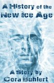 A History of the New Ice Age (eBook, ePUB)