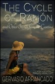 The Cycle of Ramón and Other Stories from the Cantina (Short Story Collections) (eBook, ePUB)