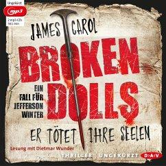 Broken Dolls - Er tötet ihre Seelen / Jefferson Winter Bd.1 (MP3-Download) - Carol, James