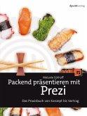 Packend präsentieren mit Prezi (eBook, PDF)