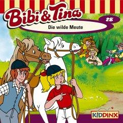 Bibi & Tina - Folge 28: Die wilde Meute (MP3-Download)