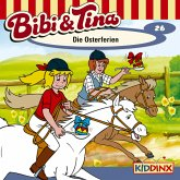 Bibi & Tina - Folge 26: Die Osterferien (MP3-Download)