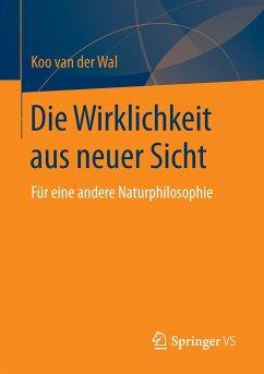 Die Wirklichkeit aus neuer Sicht - Wal, Koo van der