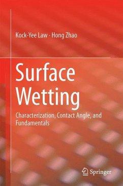Surface Wetting - Law, Kock-Yee;Zhao, Hong