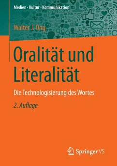 Oralität und Literalität - Ong, Walter J.
