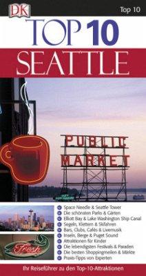 Top 10 Reiseführer Seattle, m. 1 Karte