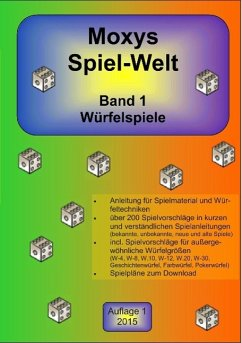 Moxys Spiel-Welt Band 1