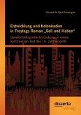 Entwicklung und Kolonisation in Freytags Roman