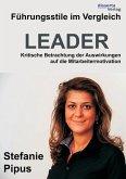 Führungsstile im Vergleich. Kritische Betrachtung der Auswirkungen auf die Mitarbeitermotivation